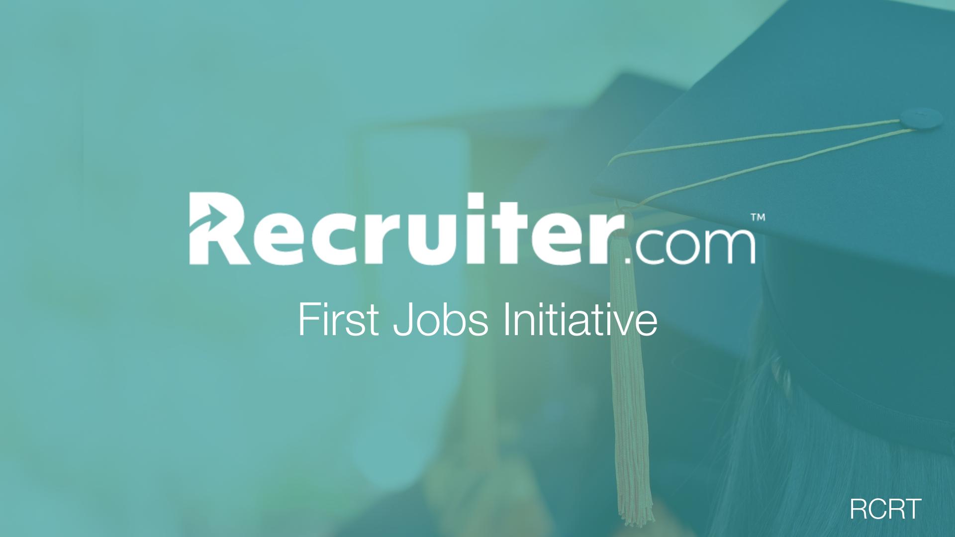 Recruiter.com First Jobs Initiative
